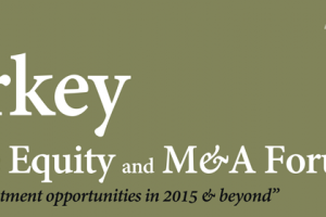 The 5th Turkey PE and M&A Forum 2015, 21st May 2015, Istanbul